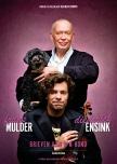 """Frans Mulder en Diederick Ensink in een nieuwe cabaretshow: eind 2019: """"Brieven aan m'n hond' (foto: Merlijn Doomernik)"""