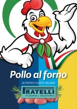 A1 poster promotion new item in restaurant (pollo al forno). sept 2021.